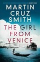 Girl From Venice - Smith, Martin Cruz - ISBN: 9781849838146