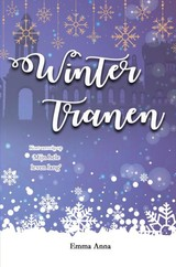 Wintertranen - Emma  Anna - ISBN: 9789402185799