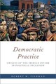 Democratic Practice - Fishman, Robert M. (conex-marie Curie Professor Of Political Science And So... - ISBN: 9780190912888