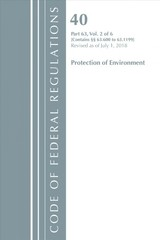 Code Of Federal Regulations, Title 40 Protection Of The Environment 63.600-63.1199, Revised As Of July 1, 2018 - Office Of The Federal Register (u.s.) - ISBN: 9781641431583
