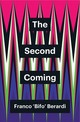 Second Coming - Berardi, Franco - ISBN: 9781509534845
