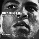 They Must Fall - Brennan, Michael (PHT)/ Breslin, Jimmy (INT) - ISBN: 9781788840187