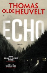 Echo - Thomas Olde Heuvelt - ISBN: 9789024567942