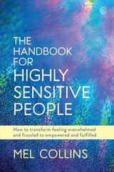 Handbook For Highly Sensitive People - Collins, Mel - ISBN: 9781786782090