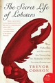 The Secret Life Of Lobsters - Corson, Trevor/ Sollers, Jim (ILT) - ISBN: 9780060555597