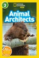 Animal Architects (l3) - National Geographic Kids - ISBN: 9781426333279