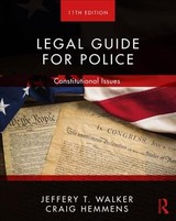 Legal Guide For Police - Hemmens, Craig (washington State University, Usa); Walker, Jeffery T. (university Of Arkansas At Little Rock, Usa) - ISBN: 9780367023249