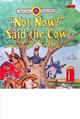 """not Now!"" Said The Cow - Oppenheim, Joanne - ISBN: 9781876965563"