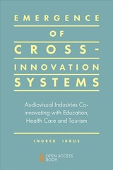 Emergence Of Cross-innovation Systems - Ibrus, Indrek (EDT) - ISBN: 9781787699809