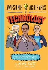 Awesome Achievers In Technology - Katz, Alan - ISBN: 9780762463367