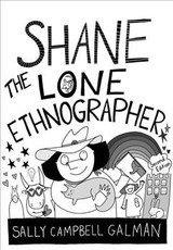 Shane, The Lone Ethnographer - Galman, Sally Campbell - ISBN: 9781442261419