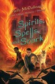 Spirits, Spells, And Snark - Mccullough, Kelly - ISBN: 9781250107855