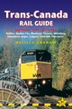 Trans-canada Rail Guide - Graham, Melissa - ISBN: 9781912716074