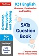 Ks1 Grammar, Punctuation And Spelling Sats Question Book - Collins Ks1 - ISBN: 9780008253134