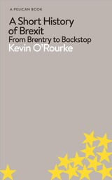Short History Of Brexit - O'rourke, Kevin - ISBN: 9780241398272