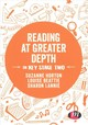 Reading At Greater Depth In Key Stage 2 - Lannie, Sharon; Beattie, Louise; Horton, Suzanne - ISBN: 9781526441706