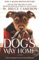 Dog's Way Home Movie Tie-in - Cameron, W. Bruce - ISBN: 9781250301895