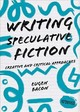 Writing Speculative Fiction - Bacon, Eugen - ISBN: 9781352006162