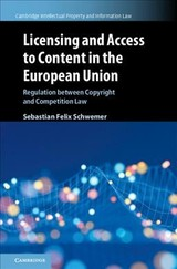Licensing And Access To Content In The European Union - Schwemer, Sebastian Felix - ISBN: 9781108475778