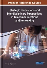 Strategic Innovations And Interdisciplinary Perspectives In Telecommunications And Networking - Meghanathan, Natarajan (EDT) - ISBN: 9781522581888