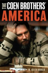 Coen Brothers' America - Booker, M. Keith - ISBN: 9781538120866