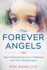 Forever Angels - Atwater, P. M. H. - ISBN: 9781591433583