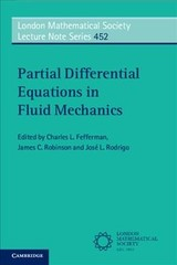 Partial Differential Equations In Fluid Mechanics - Fefferman, Charles L. (EDT)/ Robinson, James C. (EDT)/ Rodrigo, José L. (EDT) - ISBN: 9781108460965