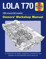 Lola T70 Owners' Workshop Manual - Parker, Chas - ISBN: 9781785212079