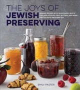 Joys Of Jewish Preserving - Paster, Emily - ISBN: 9781558328754