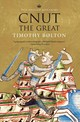 Cnut The Great - Bolton, Timothy - ISBN: 9780300243185