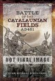 The Battle Of The Catalaunian Fields Ad 451 - Schultheis, Evan Michael - ISBN: 9781526745651
