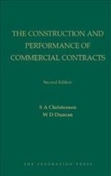Construction And Performance Of Commercial Contracts - Christensen, S A; Duncan, W D - ISBN: 9781760021757