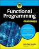 Functional Programming For Dummies - Mueller, John Paul - ISBN: 9781119527503