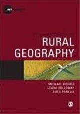 Key Concepts In Rural Geography - Panelli, Ruth; Holloway, Lewis; Woods, Michael - ISBN: 9781847875600