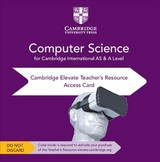 Cambridge International As & A Level Computer Science Elevate Teacher's Resource Access Card - Langfield, Sylvia; Duddell, Dave - ISBN: 9781108718813