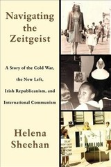 Navigating The Zeitgeist - Sheehan, Helena - ISBN: 9781583677285
