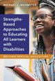 Strength-based Approaches To Educating All Learners With Disabilities - Wehmeyer, Michael L. - ISBN: 9780807761229
