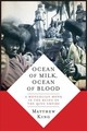 Ocean Of Milk, Ocean Of Blood - King, Matthew W. - ISBN: 9780231191067