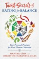 Taoist Secrets Of Eating For Balance - Chia, Mantak; Harkness-giles, Christine - ISBN: 9781620557518