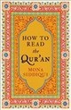 How To Read The Qur'an - Siddiqui, Mona - ISBN: 9781783780273