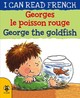 George The Goldfish/georges Le Poisson Rouge - Morton, Lone - ISBN: 9781911509516