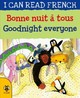 Goodnight Everyone/bonne Nuit A Tous - Morton, Lone - ISBN: 9781911509530