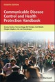 Communicable Disease Control And Health Protection Handbook - Hawker, Jeremy; Begg, Norman; Reintjes, Ralf; Ekdahl, Karl; Edeghere, Obagh... - ISBN: 9781119328049