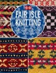 Fair Isle Knitting - Russel, Monica - ISBN: 9781782215806