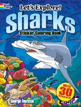 Let's Explore! Sharks Sticker Coloring Book - Toufexis, George - ISBN: 9780486828381