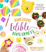 Awesome Edible Kids Crafts - Blake, Arena - ISBN: 9781624147500