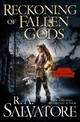 Reckoning Of Fallen Gods - Salvatore, R. A. - ISBN: 9780765395306