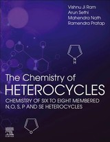 Chemistry Of Heterocycles - Nath, Mahendra (professor, Department Of Chemistry, Delhi University); Sethi, Arun (professor Of Chemistry, Lucknow University, India); Former Deputy Director For The Central Drug Research Institute, Lucknow, India); Ji Ram, Vishnu (emeritus Professor, Lucknow University; Pratap, Ramendra (assistant Professor, Department Of Chemistry, Delhi University, India) - ISBN: 9780128192108
