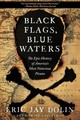Black Flags, Blue Waters - Dolin, Eric Jay - ISBN: 9781631496226