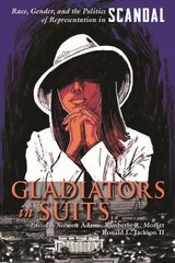 Gladiators In Suits - Adams, Simone (EDT)/ Moffitt, Kimberly R. (EDT)/ Jackson, Ronald L. (EDT) - ISBN: 9780815636229